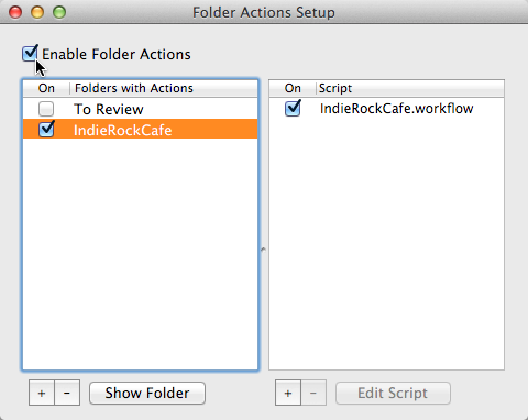 Enabling Folder Actions and turning IndieRockCafe.workflow ON for the IndieRockCafe folder