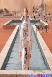 Giáo Hoàng Trẻ Tuổi :Phần 1 - The Young Pope :Season 1