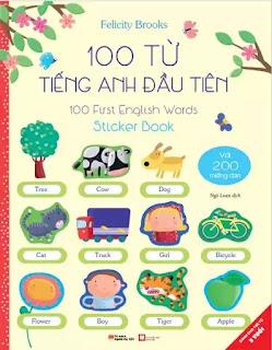 Sách 100 TỪ TIẾNG ANH ĐẦU TIÊN - 100 FIRST ENGLISH WORDS