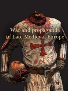 War and propaganda in Late Medieval Europe Cover