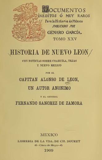 Historia de Nuevo Leon Con Noticias Sobre Coahuila, Tejas, y Nuevo Mexico.JPG