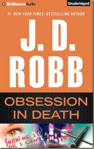 Obsession in Death by J.D. Robb - Thoughts in Progress