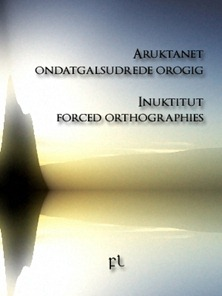 Inuktitut Forced Orthographies Cover