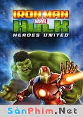 Iron Man Và Hulk: Heroes United