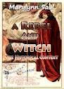 Um rebelde e Witch O Contexto Histórico