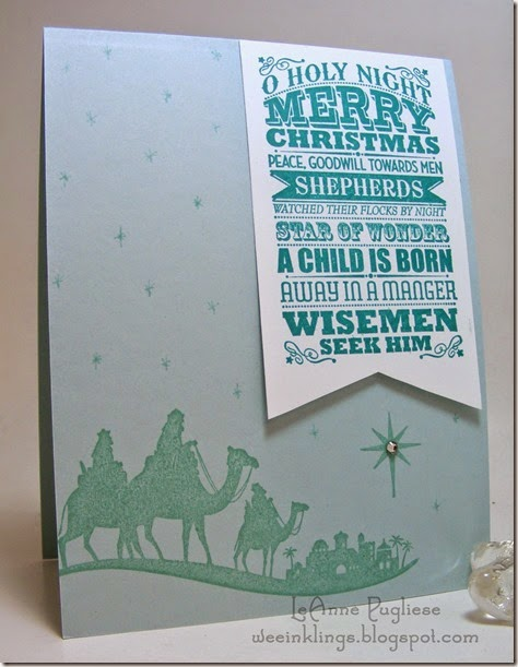 LeAnne Pugliese WeeInklings O Holy Night Come to Bethlehem Christmas Stampin Up