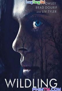 Wildling - Phim Mỹ