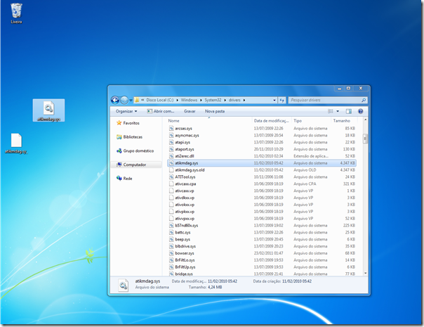 Copie o novo arquivo atikmdag.sys para C:\Windows\System32\drivers