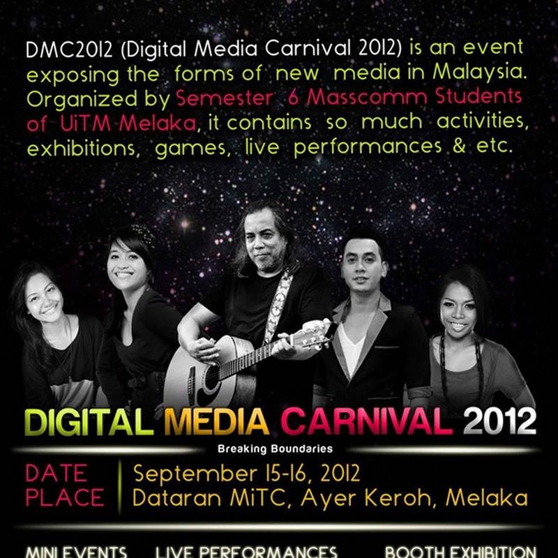 DIGITAL MEDIA CARNIVAL 2012 (DMC2012) di DATARAN MiTC SANGAT MERIAH !!!