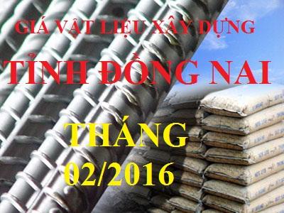 Giá vật liệu xây dựng tỉnh Đồng Nai tháng 2/2016