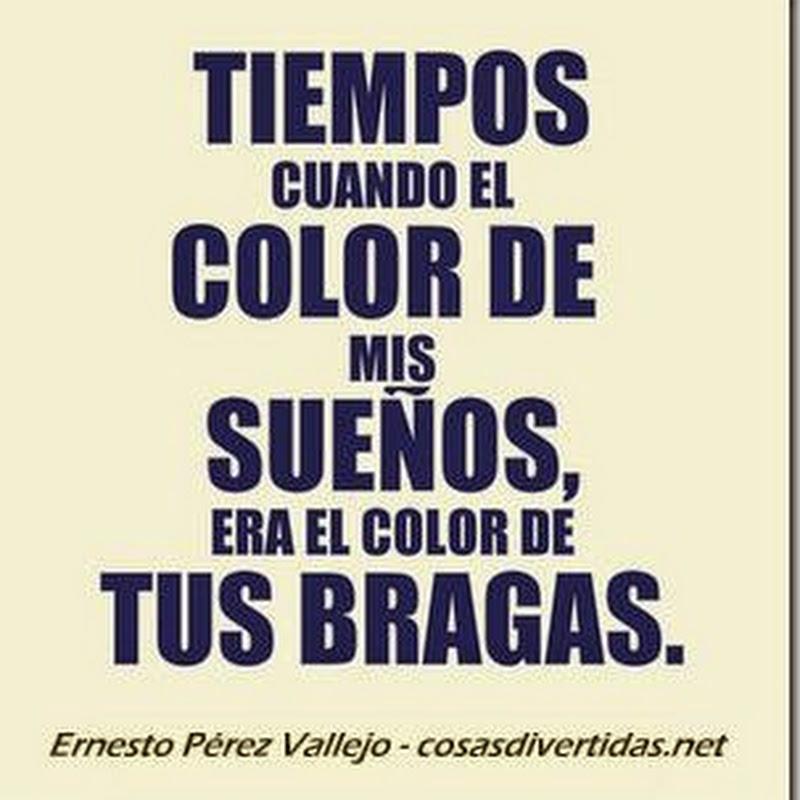 Tiempos cuando el color de mis sueños era el color de tus bragas