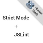 titanium_strict-mode jslint