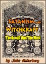Satanismo e bruxaria ocultismo e The West Parte II