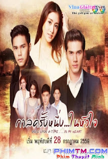 Một Thời Trong Tim - Once Upon A Time, In The Heart