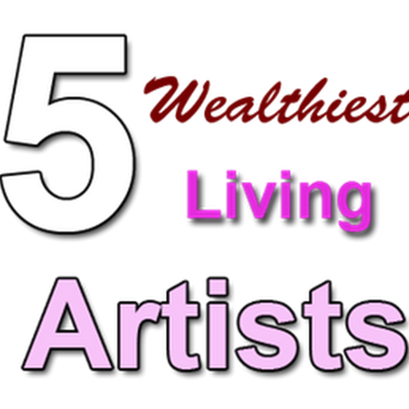 List of Wealthiest Living Artists in the World 2013