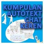 Kumpulan Autotext Chat Keren