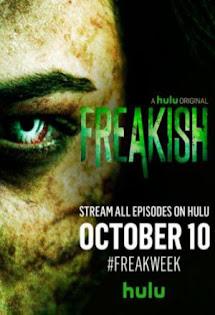 Quái Đản - Freakish First Season