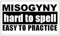 Misogyny hard to spell