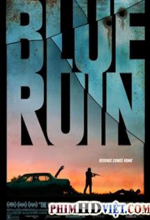 Cuộc Chiến Tàn Khốc - Blue Ruin