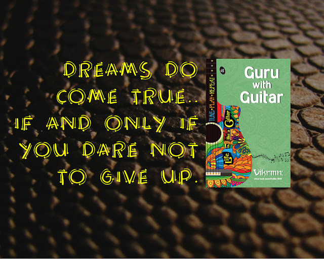 dreams_come_true_give_up_quote_guru_with_guitar_vikrmn_tune_play_repeat_chartered_accountant_ca_author_srishti_vikram_verma_tpr