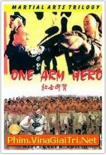 Tráng Sĩ Độc Thủ - One Arm Hero 1999