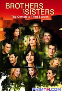 Anh Chị Em :Phần 3 - Brothers & Sisters :Season 3