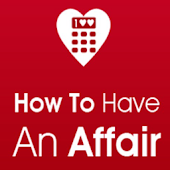 How to Have an Affair or Fling