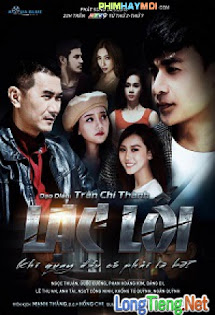 Lạc Lối 2018 - Phim Việt Nam
