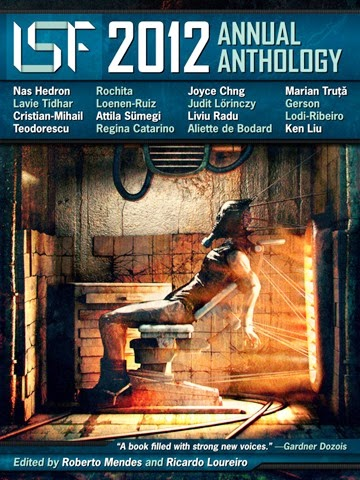 The International Speculative Fiction 2012 Annual Anthology