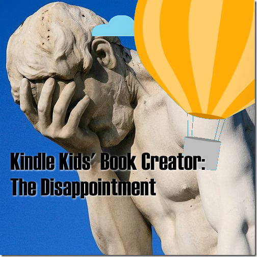 The disappointment: 5 reasons I'm not using Kindle Kids