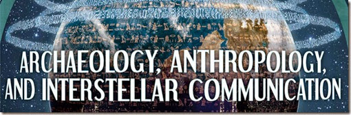 'Archaeology, Anthropology e Interstellar Communications'