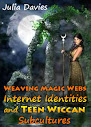 Tecelagem Magia Identidades Internet teias e adolescente Wiccan subculturas