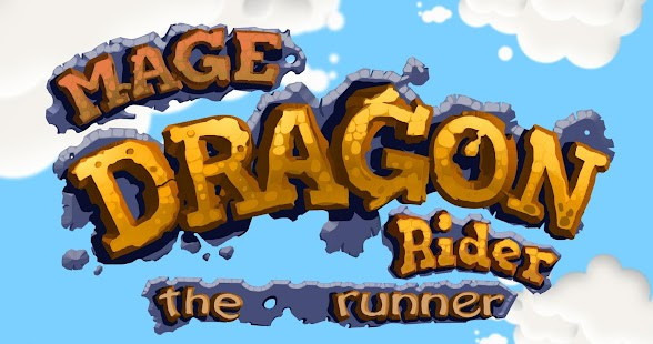 Mage Dragon Rider - The Runner