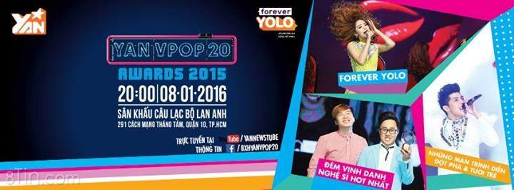 YAN Vpop 20 Awards 2015 sẽ diễn ra vào lúc 20h ngày