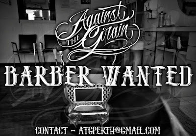 Barber Wanted in perth Barber perth email atgperthgmailcom