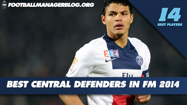 Best Players in Football Manager 2014 Defenders Central