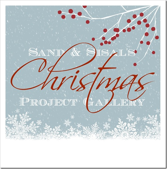 Sand & Sisal's Christmas Project Gallery 2