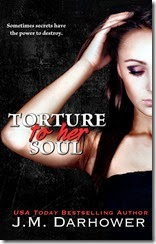 TORURE TO HER SOUL