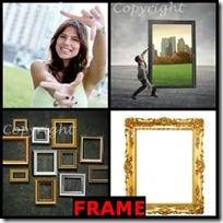 FRAME- 4 Pics 1 Word Answers 3 Letters