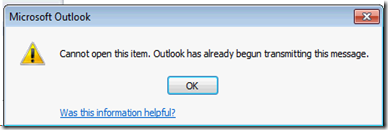 Outlook: Cannot open this item  Outlook has already begun