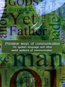 Primitive ways of communications Cover