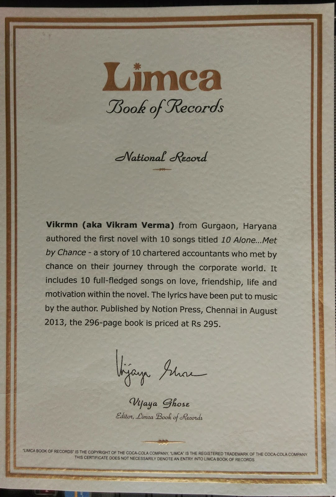 10Alone-in-Limca-book-of-records-2015-in-Literature-catificate-First-Novel-LBR-by-Vikrmn-CA-Vikram-Verma-Author