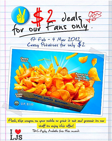 Long John Silver Singapore crazy potatoes with cheese FaceBook page $2 Deals For Fans