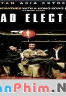 Xã Hội Đen 2 -  Triad Election