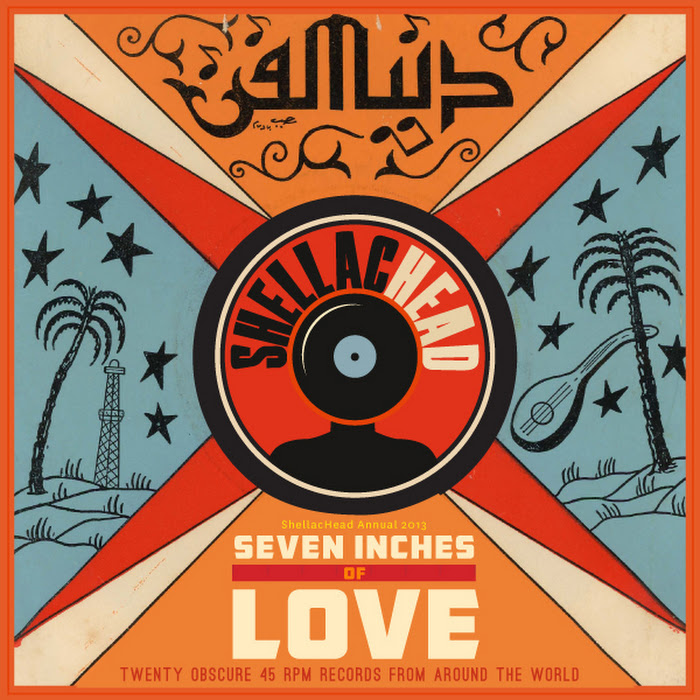 Various Artists ~ Seven Inches of Love: Twenty Obscure 45 rpm records from Around the World