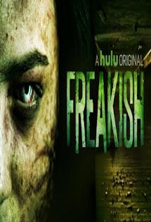 Quái Đản :Phần 1 - Freakish :Season 1