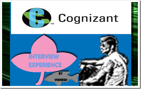 Vignesh Interview Experience CTS