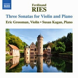 CD REVIEW: Ferdinand Ries - THREE SONATAS FOR VIOLIN & PIANO (NAXOS 8.573193