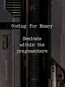 Coding for Nancy - Semiosis in the Pragmasphere Cover