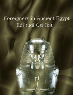 Foreigners in Ancient Egypt Cover